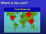 where is the coal