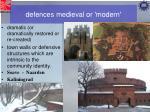 defences medieval or modern