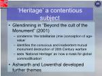 heritage a contentious subject