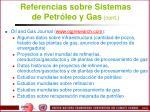 referencias sobre sistemas de petr leo y gas cont