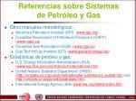 referencias sobre sistemas de petr leo y gas