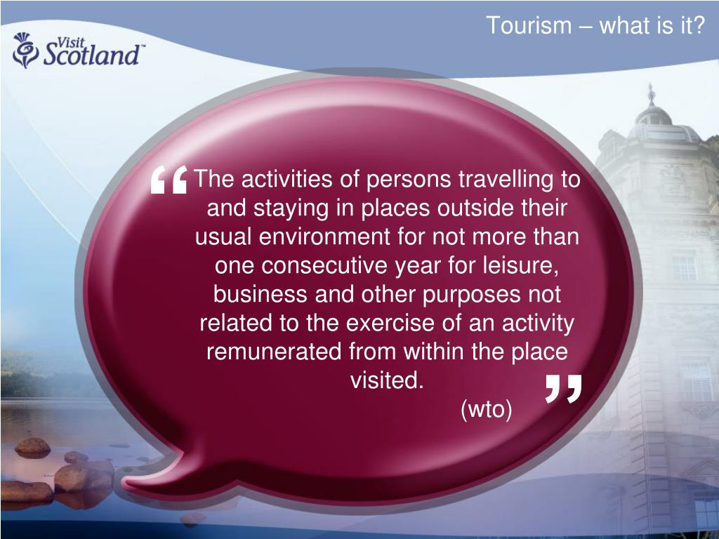 Tourism – what is it?