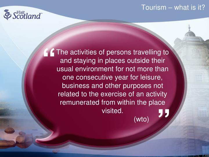 Tourism what is it