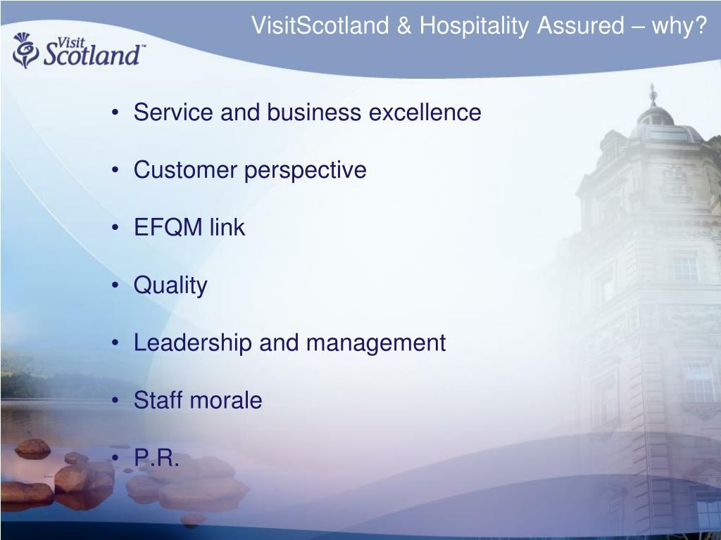 VisitScotland & Hospitality Assured – why?