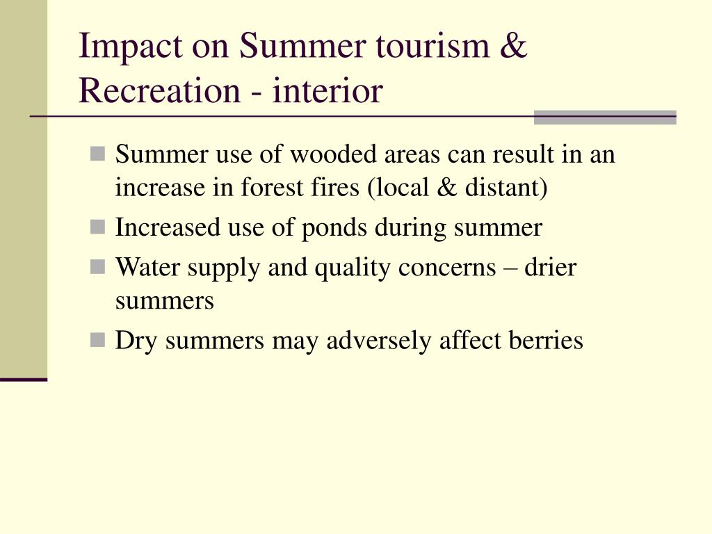 Impact on Summer tourism & Recreation - interior