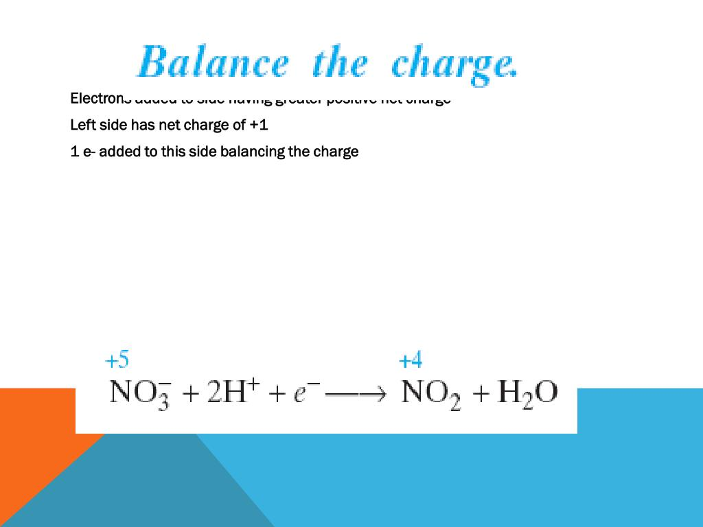 Electrons added to side having greater positive net charge