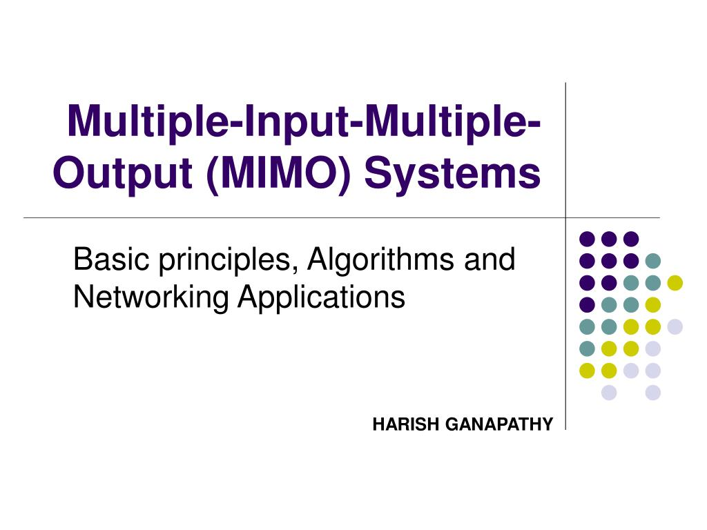 multiple input multiple output mimo systems l.