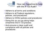 how can departments help with the a 133 audit