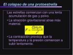 el colapso de una protoestrella