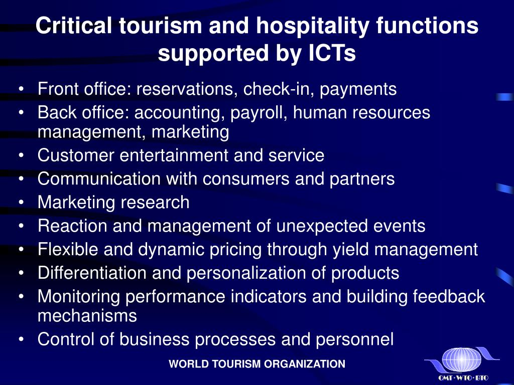 Critical tourism and hospitality functions supported by ICTs