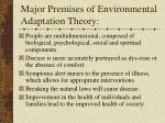 major premises of environmental adaptation theory