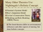 many other theories use nightingale s holistic concept