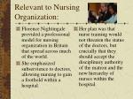 relevant to nursing organization