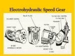 electrohydraulic speed gear