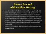 pause proceed with caution strategy