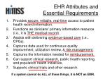 ehr attributes and essential requirements