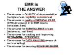 emr is the answer