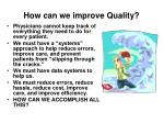 how can we improve quality