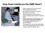 how does intellicure the emr work