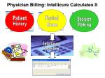 physician billing intellicure calculates it
