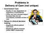 problems in delivery of care not unique