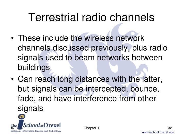 Terrestrial radio channels