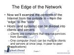 the edge of the network