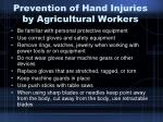 prevention of hand injuries by agricultural workers29