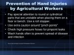 prevention of hand injuries by agricultural workers30