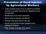 prevention of hand injuries by agricultural workers31