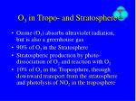 o 3 in tropo and stratosphere
