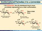 conformational formulas b to a conversion