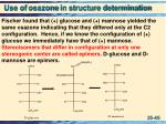 use of osazone in structure determination