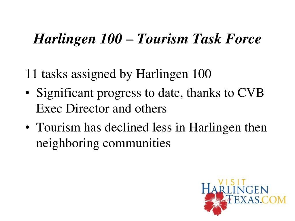 harlingen 100 tourism task force l.