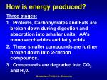 how is energy produced