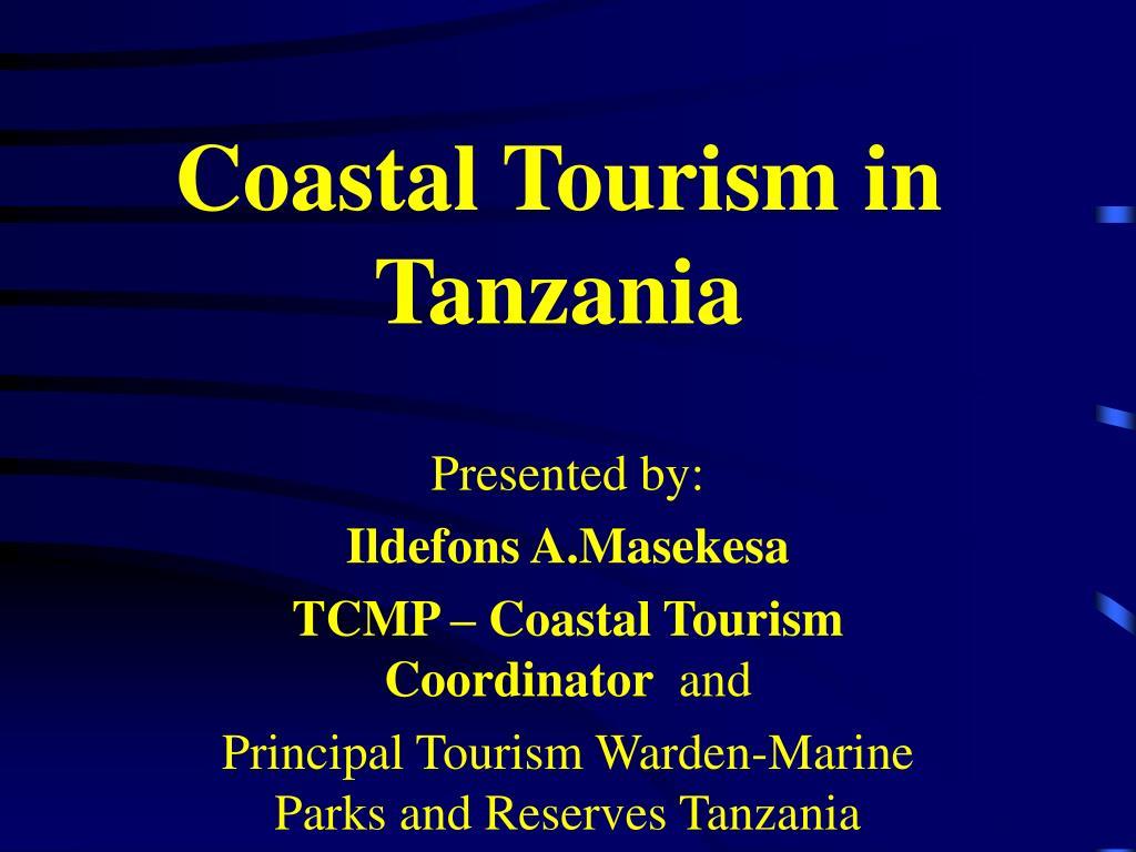 coastal tourism in tanzania l.
