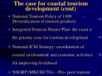 the case for coastal tourism development cont