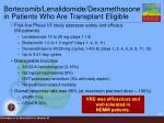 bortezomib lenalidomide dexamethasone in patients who are transplant eligible