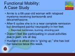 functional mobility a case study