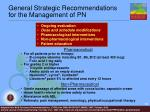 general strategic recommendations for the management of pn