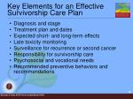 key elements for an effective survivorship care plan