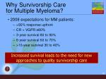 why survivorship care for multiple myeloma