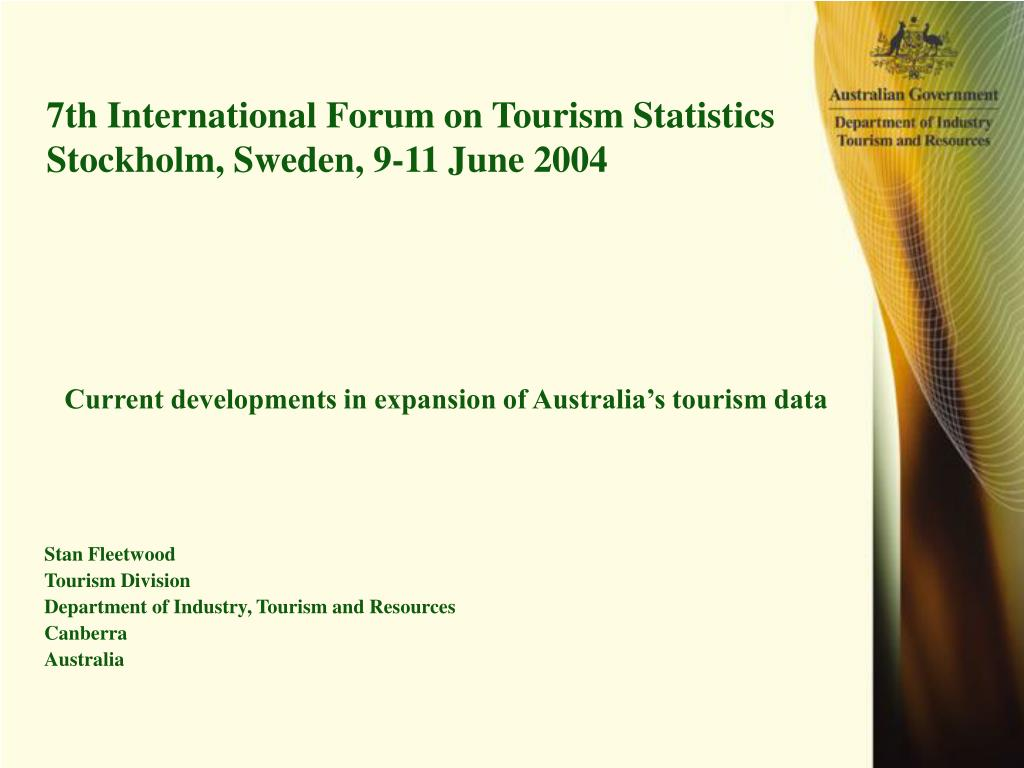 7th international forum on tourism statistics stockholm sweden 9 11 june 2004 l.