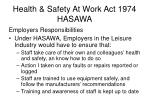 health safety at work act 1974 hasawa4