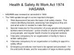 health safety at work act 1974 hasawa5