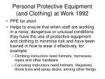 personal protective equipment and clothing at work 1992