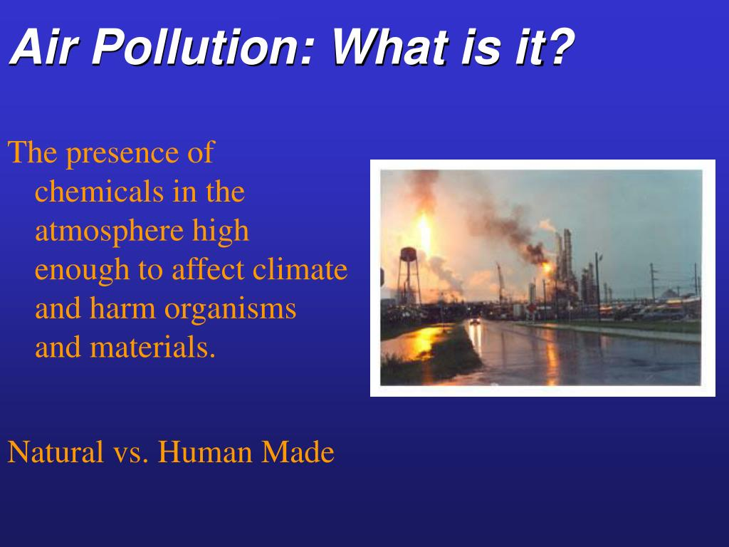Air Pollution: What is it?