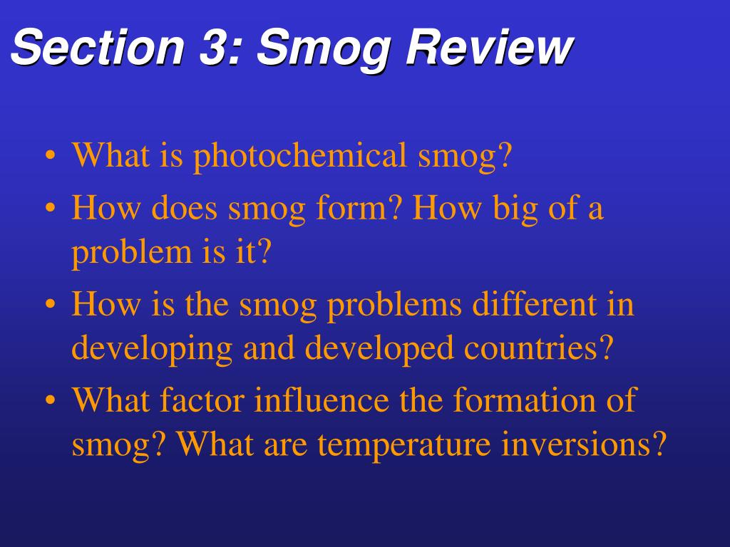 Section 3: Smog Review