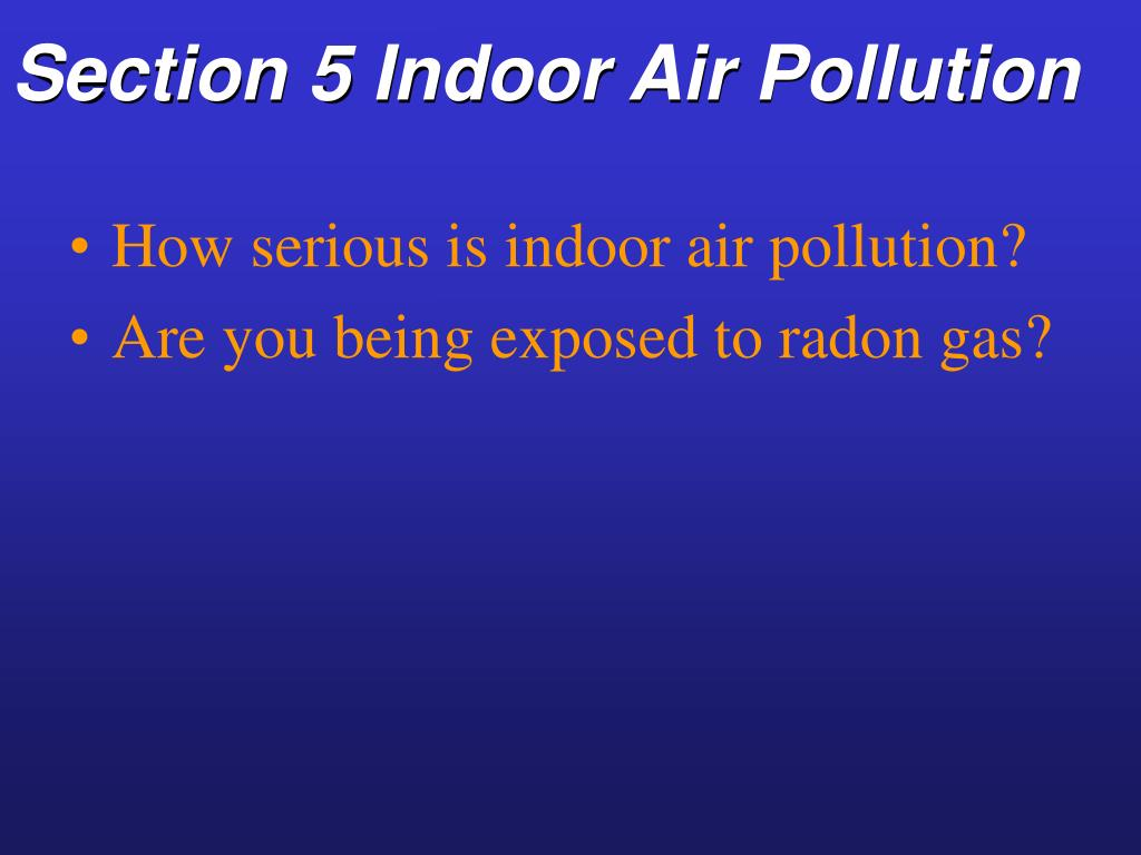 Section 5 Indoor Air Pollution