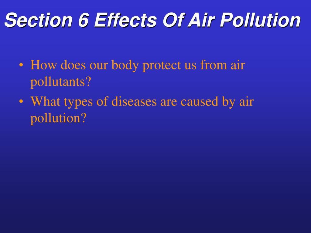 Section 6 Effects Of Air Pollution